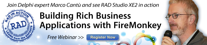 Join Delphi expert Marco Cantù and see RAD Studio XE2 in action - Register Now