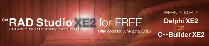 Get RAD Studio XE2 for Free - Offer good for June 2012 ONLY
