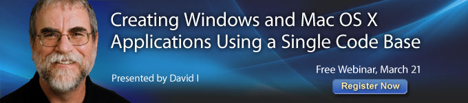 Free Webinar - Creating Windows and Mac OS X Applications Using a Single Code Base