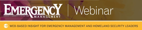 Emergency Management webinars