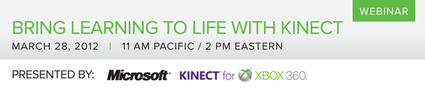 Bring Learning to Life with Kinect Webinar