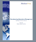 Aberdeen Report: Manufacturing Operations Management: Capitalizing on the Economic Recovery