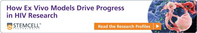 How Ex Vivo Models Drive Progress in HIV Research: Read the Research Profiles