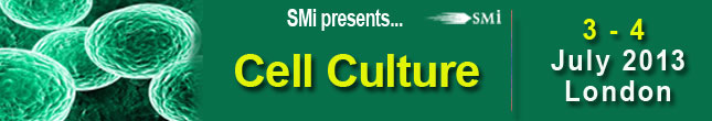 SMi's Cell Culture Conference July 3-4, 2013 in London, United Kingdom