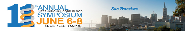 11th Annual International Cord Blood Symposium | San Francisco