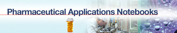 Pharmaceutical Applications Notebooks