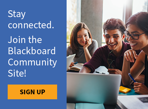 Stay Connected. Join the Blackboard Community Site!