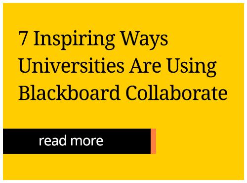 7 Inspiring Ways Universities Are Using Blackboard Collaborate