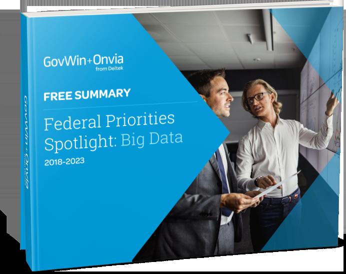 Federal Priorities Spotlight: Big Data