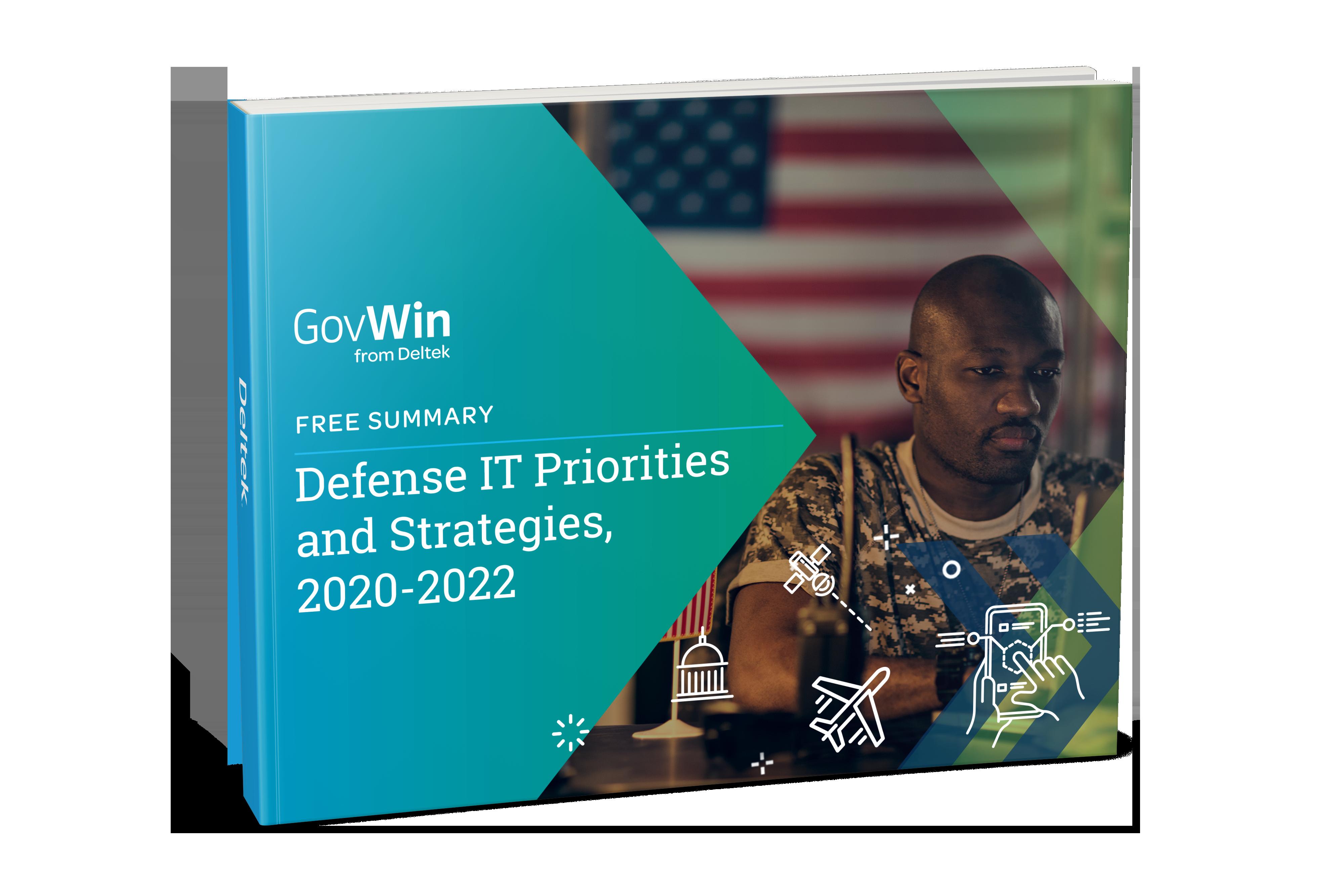 Defense IT Priorities and Strategies, 2020-2022