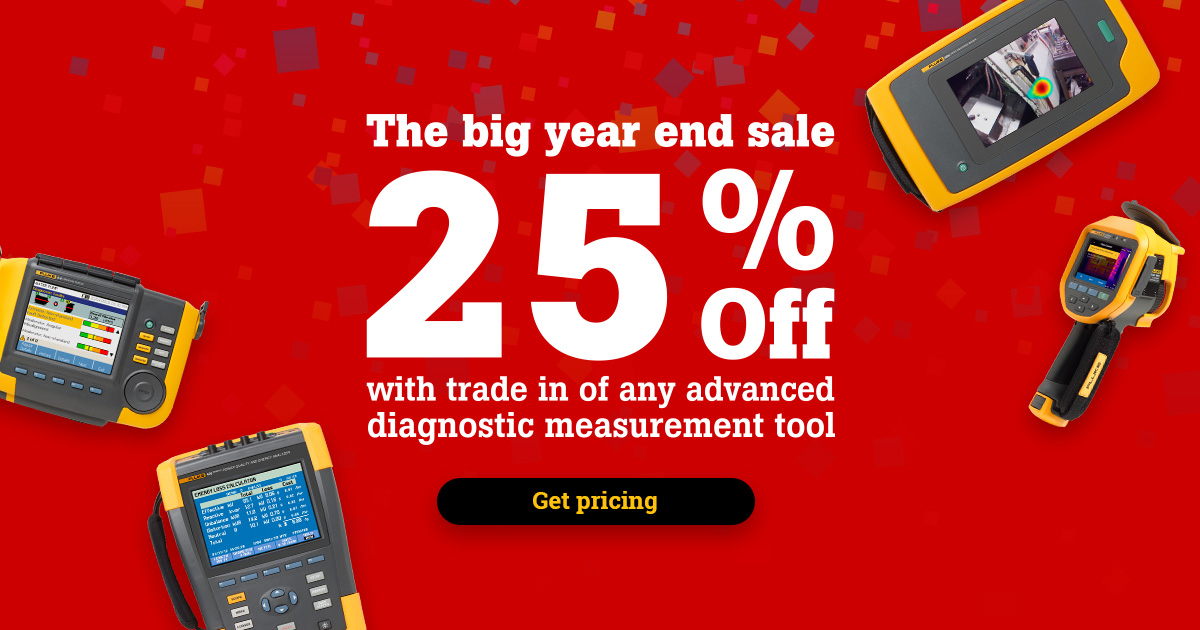 The big year end sale 25% OFF with trade in of any advanced diagnostic measurement tool, get pricing