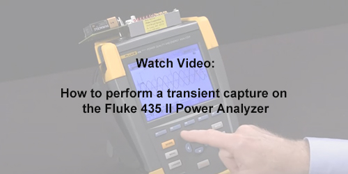 How To Perform A Transient Capture On The Fluke 435 II Power Analyzer