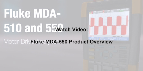 Fluke MDA 510 and MDA 550 Motor Drive Analyzer Product Overview