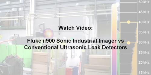 Fluke ii900 Sonic Industrial Imager vs Conventional Ultrasonic Leak Detectors