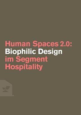 Biophilic Design im Segment Hospitality
