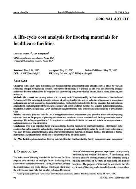 A life-cycle cost analysis for flooring materials for healthcare facilities.