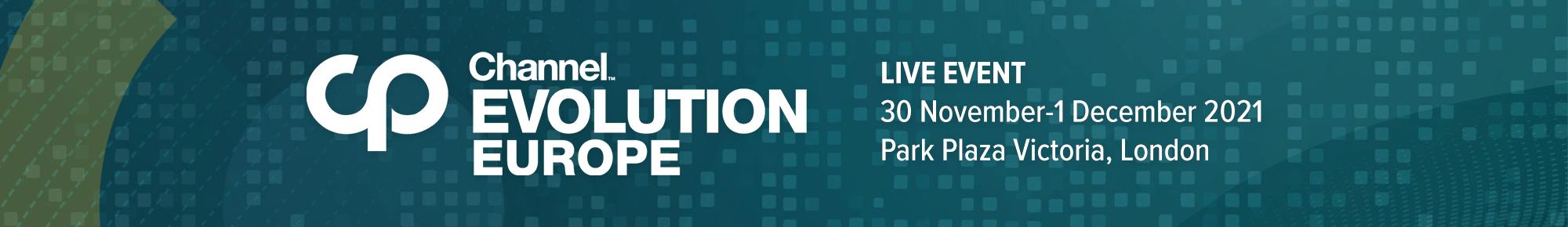 Channel Evolution Europe | Live Event: 30 November-1 December 2021, London