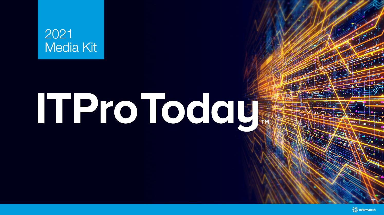 ITPro Today 2021 Media Kit