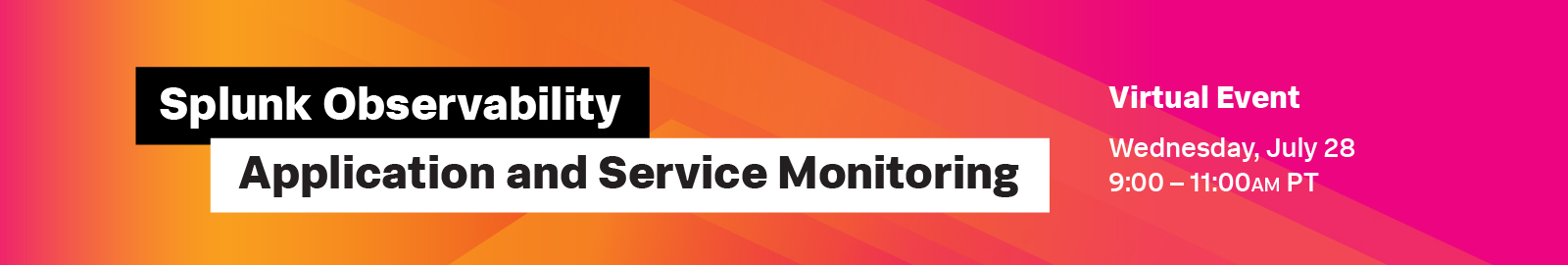Splunk Observability: Application and Service Monitoring