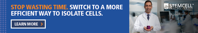Stop wasting time. Switch to a more efficient way to isolate cells. Learn more >