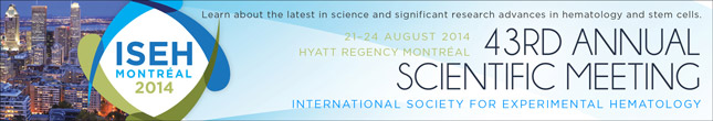 International Society for Experimental Hematology 43rd Meeting