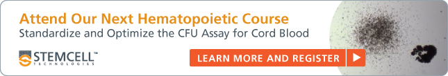 Hematopoietic Course for Cord Blood - Learn More and Register