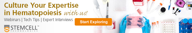 Visit the Hematopoiesis Hub to explore our webinars, tech tips & interviews with the experts.