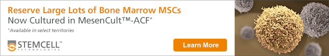 Reserve Large Lots of Cryopreserved Bone Marrow MSCs Cultured in MesenCult™-ACF Media While You Test