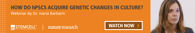 Learn how hPSCs acquire genetic changes in culture by watching Dr. Ivana Barbaric's webinar from the Nature Research Round Table on hPSC Quality