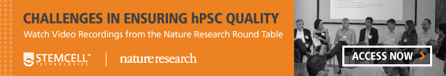 Watch Video Recordings from the Nature Research Round Table on hPSC Quality