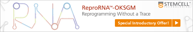 Reprogramming Without a Trace. New: Non-Integrating Reprogramming Vector - ReproRNA™-OKSGM - Special Introductory Offer!!