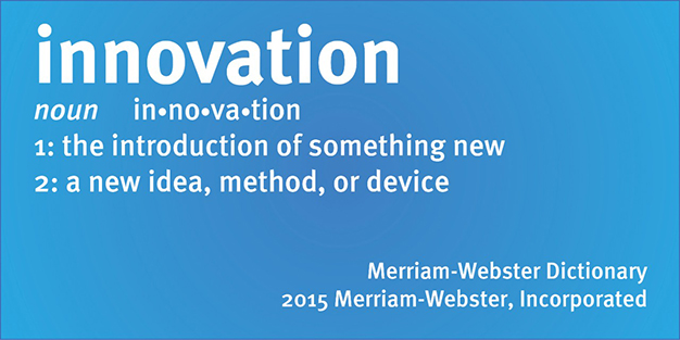 "What's the meaning of ""innovation?"""