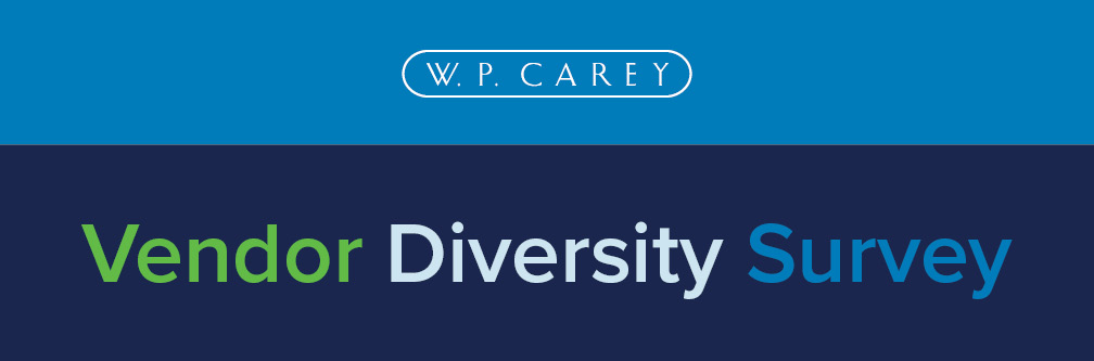 W. P. Carey Vendor Diversity Survey Banner