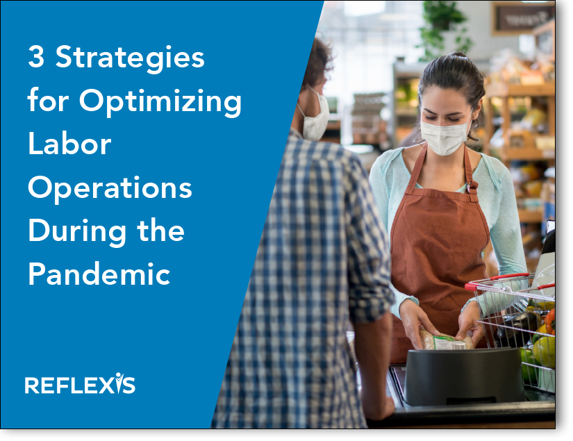 3 Strategies for Optimizing Labor Operations During the Pandemic