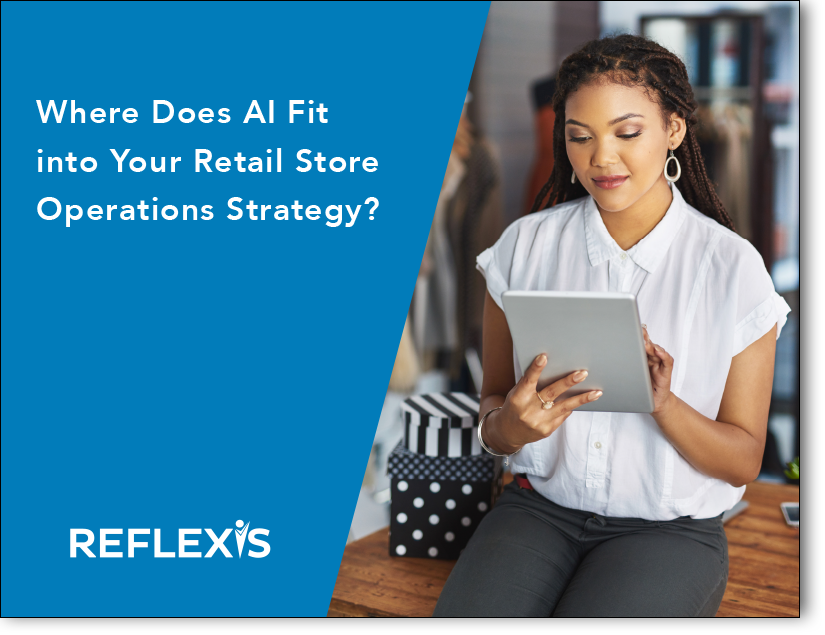 Where Does AI Fit into Your Retail Store Operations Strategy?