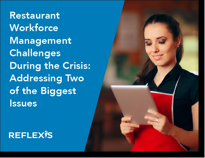 Restaurant Workforce Management Challenges During the Crisis