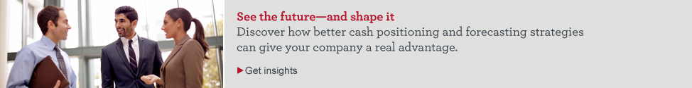 See the future - and shape it. Discover how better cash positioning and forecasting strategies can give your company a real advantage. Get insights