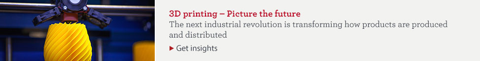 3D printing - Picture the future. The next industrial revolution is transforming how products are produced and distributed. Get insights