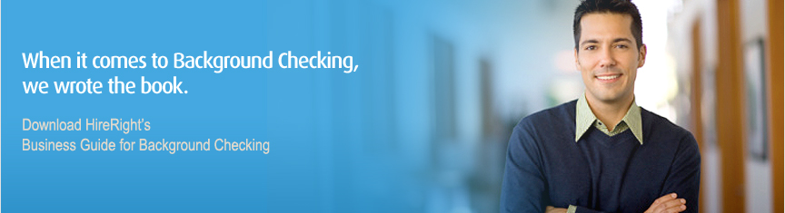 HireRight's Business Guide for Background Checking