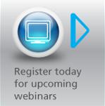 Register today for upcoming webinars