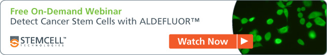 [Free On-Demand Webinar] Detect Cancer Stem Cells with ALDEFLUOR - Watch Now.