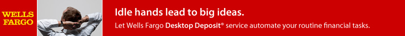 Automate your routine financial tasks with Desktop Deposit. And have the time to think big.