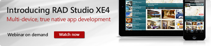 Introducing RAD Studio XE4 - Multi-device, true native app development - Watch Now