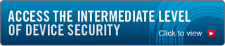 Access the Intermediate Level of Device Security