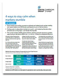 4 Ways to Stay Calm When Markets Stumble