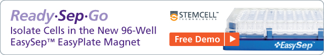 Free Demo: Isolate Cells in the New 96-Well EasySep™ EasyPlate Magnet