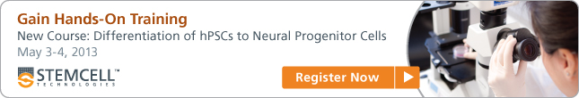 Gain Hands-On Training - New Course: Differentiation of hPSCs to Neural Progenitor Cells