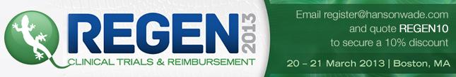 REGEN 2013: Clinical Trials & Reimbursement